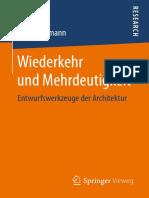 Wiederkehr und Mehrdeutigkeit_ Entwurfswerkzeuge der Architektur (2016).pdf