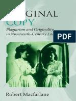 Robert Macfarlane - Original Copy_ Plagiarism and Originality in Nineteenth-Century Literature (2007)