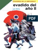 Ebly, Philippe - [Los Conquistadores de Lo Imposible 04] El Evadido Del Ano II