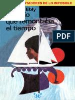 Ebly, Philippe - [Los Conquistadores de Lo Imposible 07] El Navio Que Remontaba El Tiempo