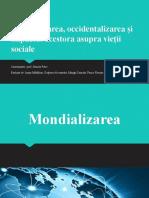 Mondializarea, occidentalizarea şi impactul acestora asupra vieţii.pptx