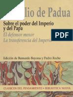 Marsilio de Padua. Sobre El Poder Del Imperio y Del Papa. 2004