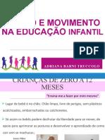 Corpo e Movimento na Educação Infantil - Atividades de Acordo Com Idade