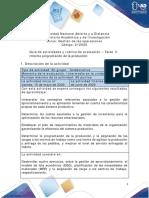 Guía de Actividades y Rúbrica de Evaluación - Unidad 2 -Tarea 3-Informe programación de la Producción