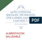 ALIMENTACION SALUDABLE reto 2 CIENCIAS^J SOCIALES^J TECNOLOGÍA^J ÉTICA simon amariles castaño 7.3 (1) (1)