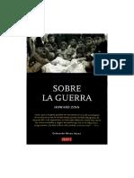 Zinn Howard. Sobre La Guerra. La paz como imperativo moral..pdf