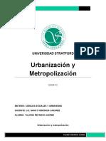 Ensayo Urbanización y metropolización