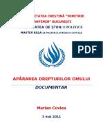 DREPTURILE OMULUI  - DOCUMENTAR