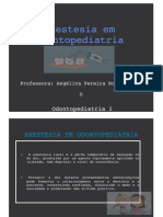 Anestesia em Odontopediatria.key