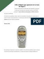 Estos son los móviles antiguos que aparecen en La Casa de Papel 3.pdf