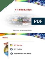 OVT Overveiw Introduction