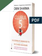 Robin_Sharma_-_Clubul_5_a.m._Fii_stapan_pe_dimineata_ta_Fa-ti_viata_mai_buna (2).pdf