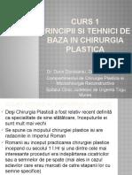 Curs 1-Principii si tehnici de baza in chirurgia   plastica.pptx