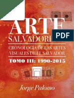 Arte Salvadoreño, Cronología de la Historia de las Artes Visuales de El Salvador. Tomo III꞉ 1990-2015