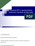 3. Utilizarea RP in reprezentarea sistemelor flexibile de fabricatie.ppt