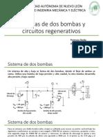 Dos bombas y circuitos regenerativos
