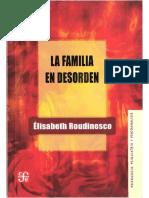 Roudinesco Elisabeth - La Familia En Desorden.pdf