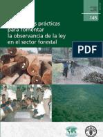 Las mejores prácticas para fomentar la observancia de la ley en el sector forestal