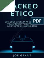 Hackeo Ético_ Guía completa para principiantes para aprender y comprender el concepto de hacking ético (Spanish Edition)