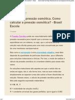 Cálculo da pressão osmótica. Como calcular a pressão osmótica_ - Brasil Escola