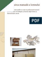 Rindeluire manuală a lemnului.pptx