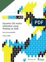 Dynamic OD Matrix Estimation