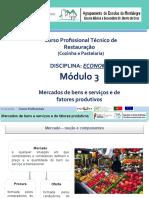 APRESENTAÇÃO - MÓD. 3 - Mercados de Bens e Serviços