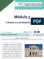 APRESENTAÇÃO - MÓD. 5 - O Estado e a Atividade Económica
