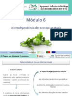 APRESENTAÇÃO - MÓD. 6 - A Interdepência das Economias Atuais
