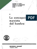 La concepción marxista del hombre _Iakov Roguinski,Aleksandr R. Luria,Aleks N. Leontiev, Kosik_.pdf