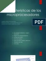 Características de Los Microprocesadores