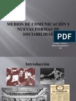 Medios de comunicación y nuevas formas de sociabilidad
