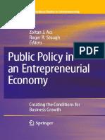 (International Studies in Entrepreneurship 17) Zoltan J. Acs, Roger R. Stough (auth.), Zoltan J. Acs, Roger R. Stough (eds.)-Public Policy in an Entrepreneurial Economy_ Creating the Conditions for Bu (1)