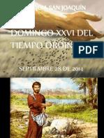 DOMINGO XXVI LAS FERIAS