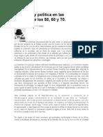 LITERATURA Y POLÍTICA DÉCADAS 50-60-70