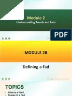 PPT 2B I Module 2 I Defining a Fad