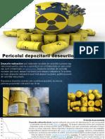 Pericolul depozitarii deseurilor radioactive
