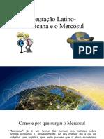 Integração Latino-Americana e o Mercosul