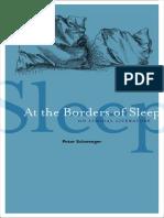 Schwenger, Peter - At the borders of sleep _ on liminal literature (2012, Univ Of Minnesota Press)