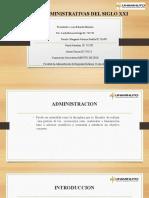 TEORIAS ADMINISTRATIVAS DEL SIGLO XXI grupo 3-1.pptx
