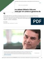 Flávio Bolsonaro rebate Witzel e fala em 'tsunami' que está por vir contra o governo do RJ _ Rio de Janeiro _ G1