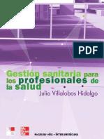 Julio Villalobos Hidalgo - Gestión sanitaria para los profesionales de la salud-McGRAW-HILL_INTERAMERICANA DE ESPAÑA, S. A. U..pdf