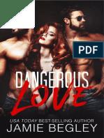 Jamie Begley - Dangerous Love
