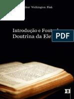 Introdução e Fonte da Doutrina da Eleição, Doutrina Eleição Caps. 1 e 2 - Arthur Walkignton Pink.pdf