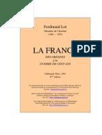 La France - Des Origines a La Guerre Des Cent Ans