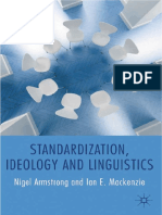 Standardization, Ideology and Linguistics by Nigel Armstrong, Ian