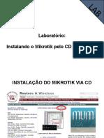 01 - Instalando o Mikrotik pelo CD e NetInstall