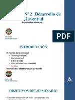Seminario 2 - Desarrollo de la Juventud revisado (1).pptx