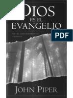 John_Piper_Dios_es_el_evangelio