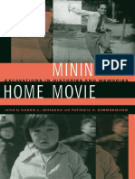 Mining the Home Movie-Excavations in Histories and Memories (Karen L. Ishizuka & Patricia R. Zimmermann eds, 2007)